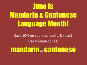 June is Mandarin & Cantonese Language Month!